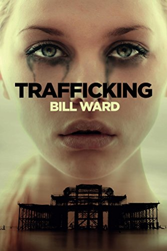 book-cover-trafficking-by-bill-ward