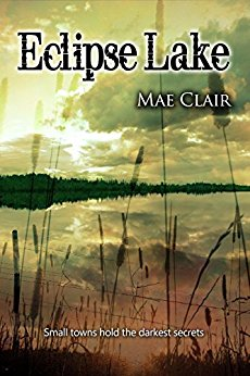 BOOK COVER ECLIPSE LAKE by MAE CLAIR