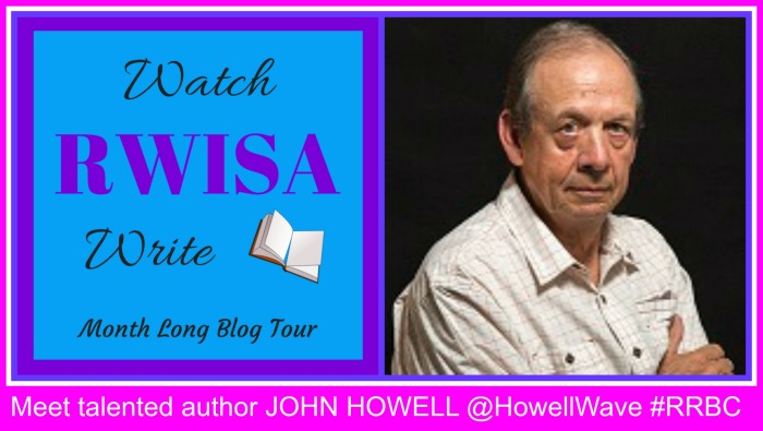 RWISA JOHN HOWELL BLOG TOUR