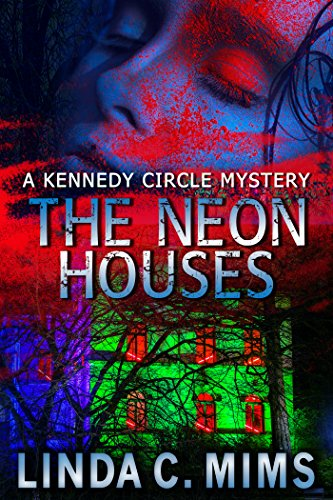 BOOK REVIEW COVER THE NEON HOUSES BY LINDA MIMS