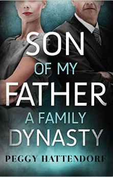 BOOK COVER SON OF MY FATHER BY PEGGY HATTENDORF