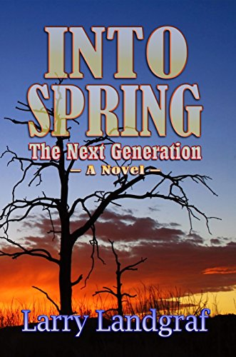 BOOK REVIEW COVER INTO SPRING BY LARRY LANDGRAF