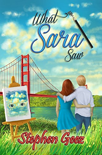 BOOK REVIEW COVER WHAT SARA SAW by STEPHEN GEEZ