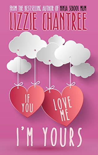 Cover of If You Love Me I'm Yours Lizzie Chantree tour 2