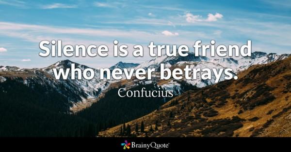 silence confuscious