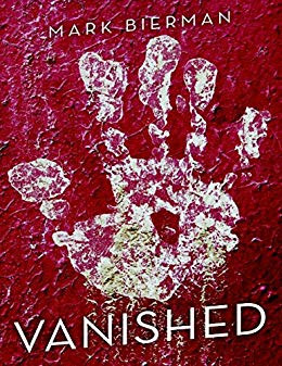 BOOK REVIEW COVER VANISHED BY MARK BIERMAN