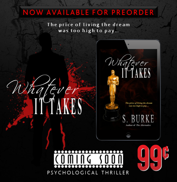 cover reveal-S. Burke-whatever it takes-new_book-thriller-suspense